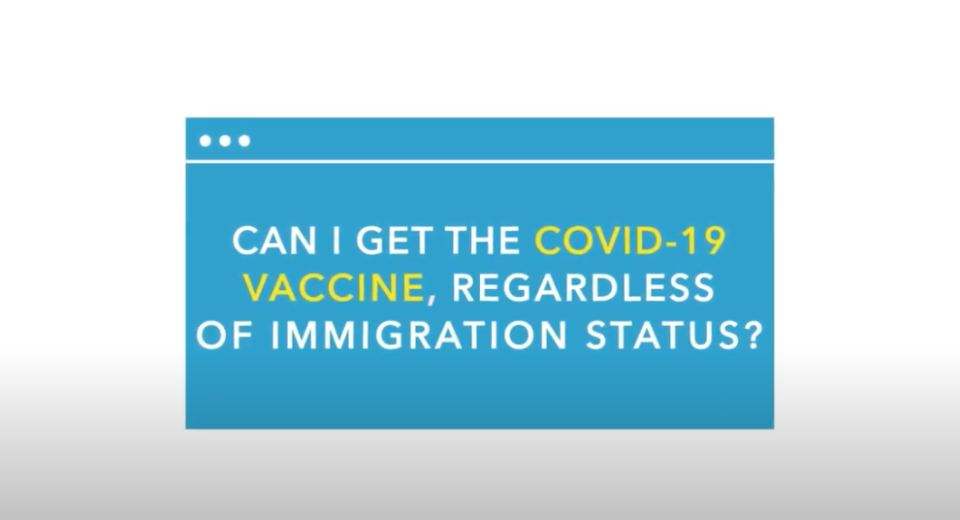 Can I get the COVID-19 vaccine regardless of immigration status video